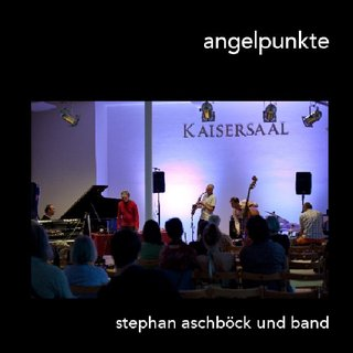 angelpunkte stephan aschbck und band