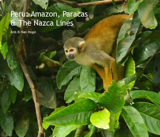 Peru: Amazon, Paracas &amp; The Nazca Lines