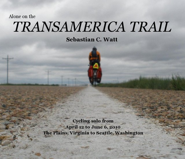 Alone on the TRANSAMERICA TRAIL