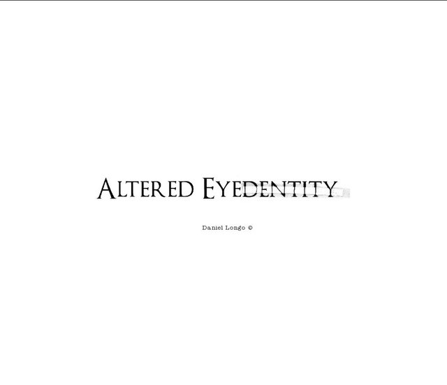 Altered Eyedentity