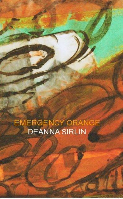 EMERGENCY ORANGE DEANNA SIRLIN