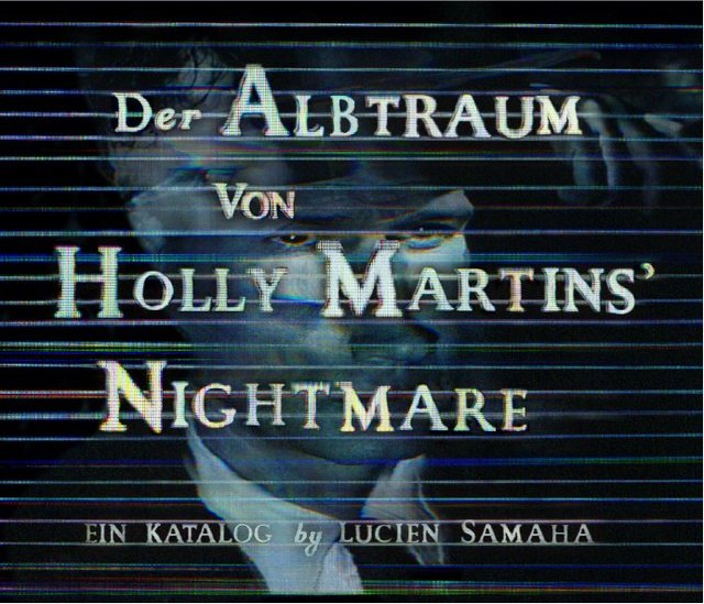 Der Albtraum von Holly Martins' Nightmare