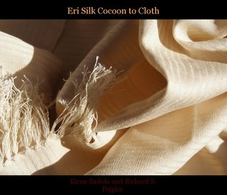 Eri Silk Cocoon to Cloth