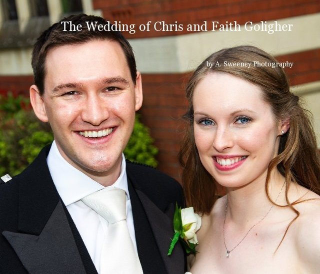 The Wedding of Chris and Faith Goligher
