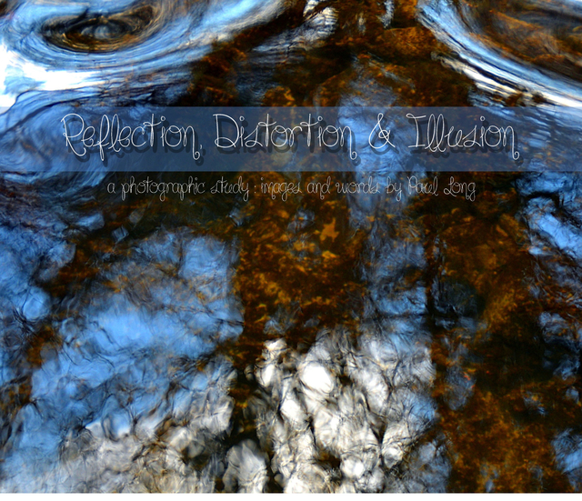 Reflection, Distortion and Illusion