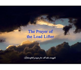 The Prayer of the Load Lifter