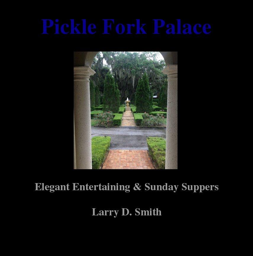 pickle fork palace blurb books