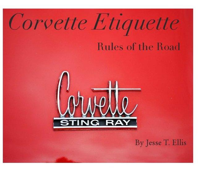 Corvette Etiquette