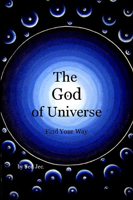 The God of Universe - Find Your Way