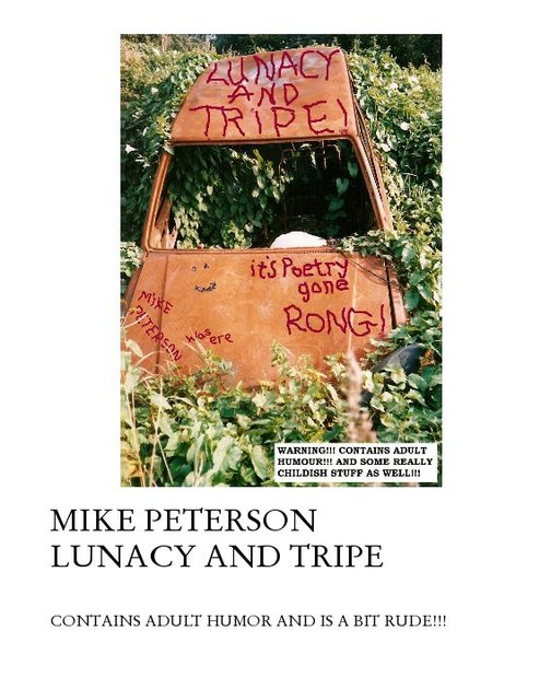 MIKE PETERSON LUNACY AND TRIPE