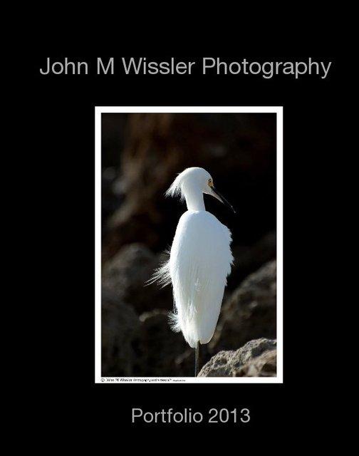 John M Wissler Photography Portfolio 2013