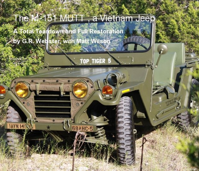 The M-151 MUTT , a Vietnam Jeep
