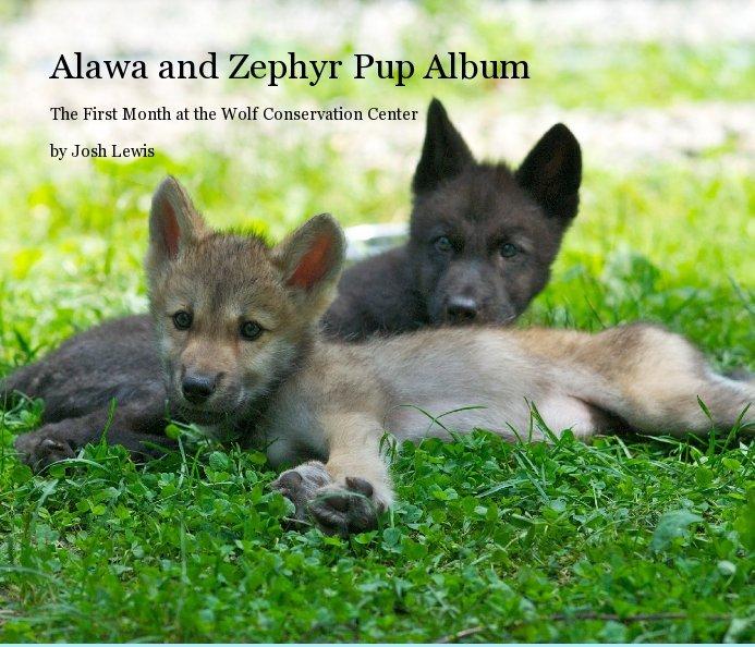 alawa and zephyr pup album ebook by by josh lewis blurb
