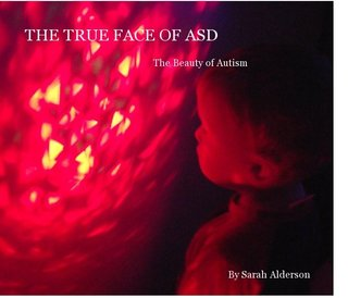 THE TRUE FACE OF ASD