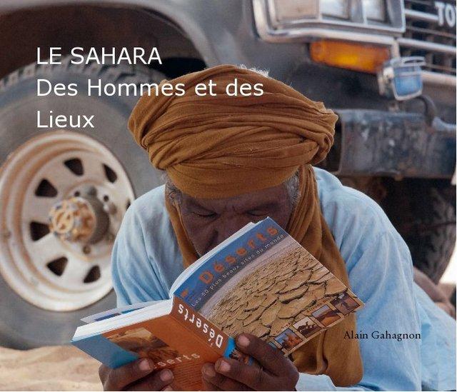 """Le Sahara: """" Des Hommes et des Lieux"""""""