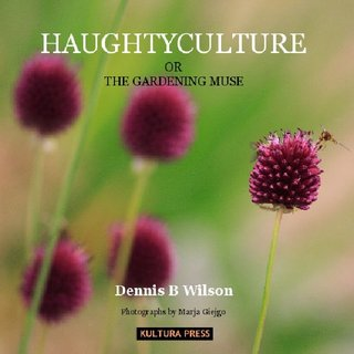 HAUGHTYCULTURE OR THE GARDENING MUSE