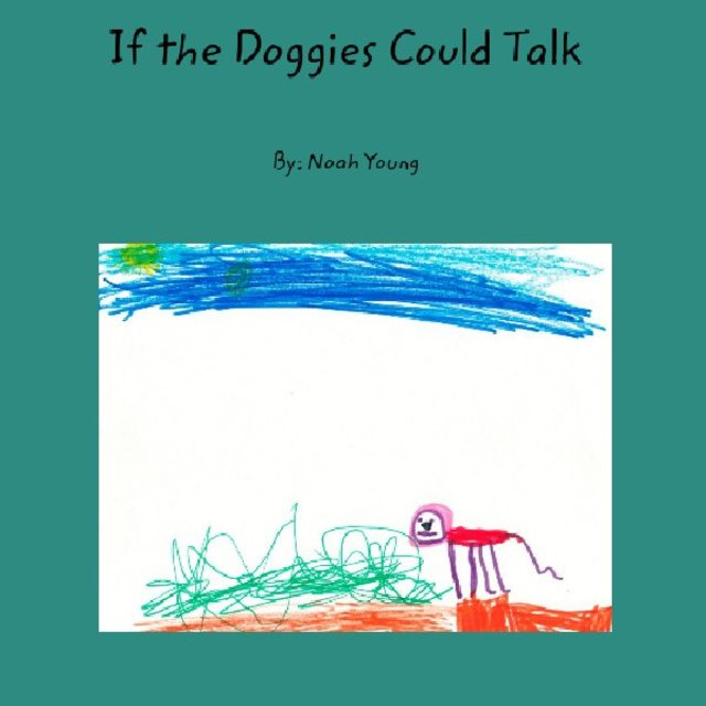 If the Doggies Could Talk