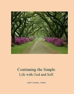 Continuing the Simple Life with God and Self