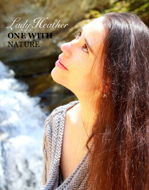 Lady Heather: ONE WITH NATURE