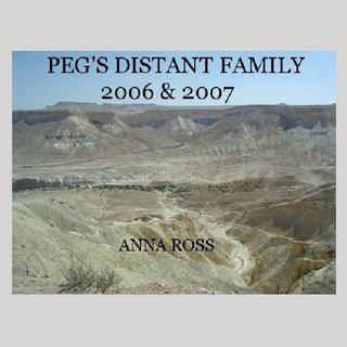 PEG'S DISTANT FAMILY 2006 & 2007