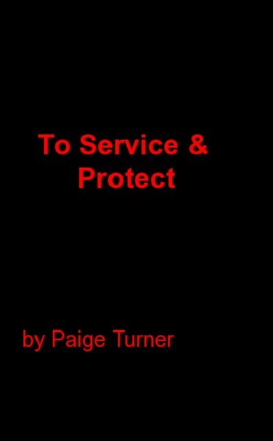 To Service & Protect