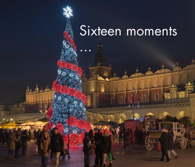 Sixteen moments ...