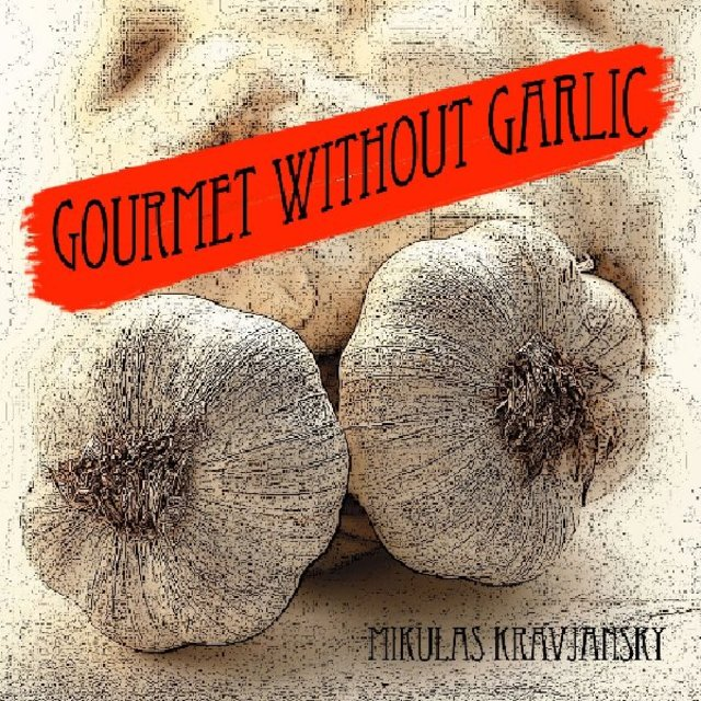 Gourmet without garlic