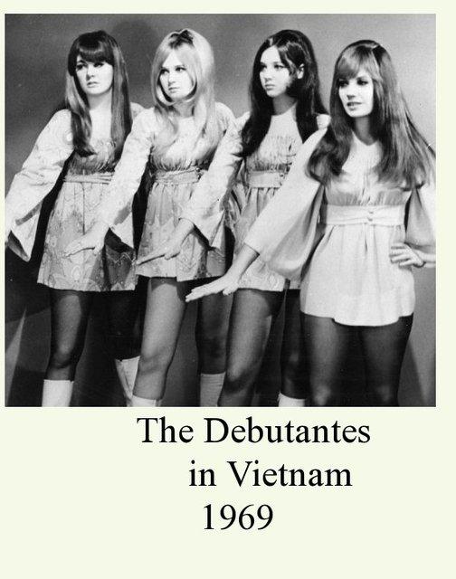 The Debutantes     in Vietnam 1969