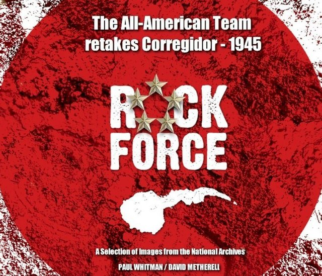 ROCK FORCE - The All-American Team Retakes Corregidor