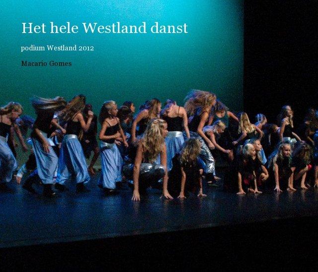 Het hele Westland danst