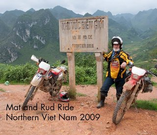Mat and Rud Ride Northern Viet Nam 2009