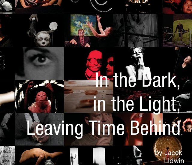 In the Dark, in the Light, Leaving Time Behind