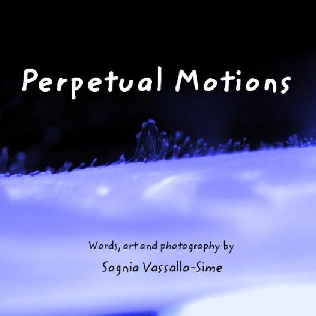 Perpetual Motions Sognia Vassallo-Sime