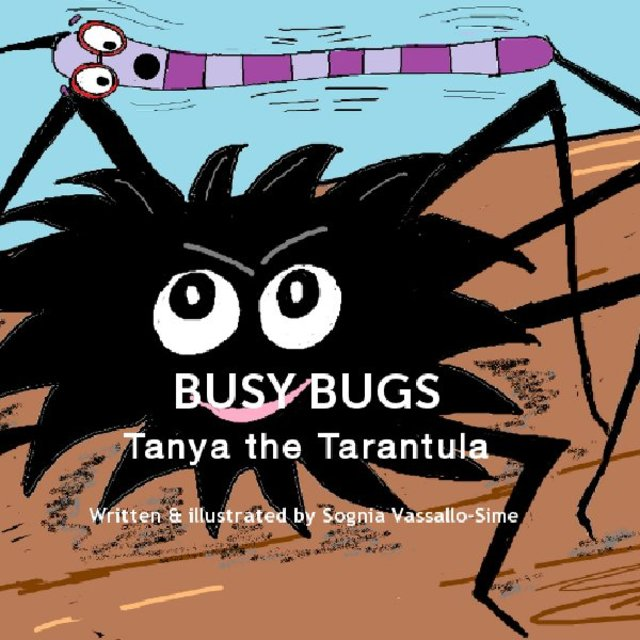 BUSY BUGS Tanya the Tarantula