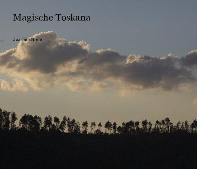 Magische Toskana