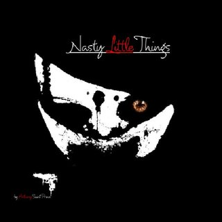 Nasty Little Things