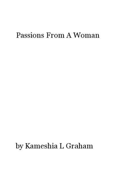 Passions From A Woman