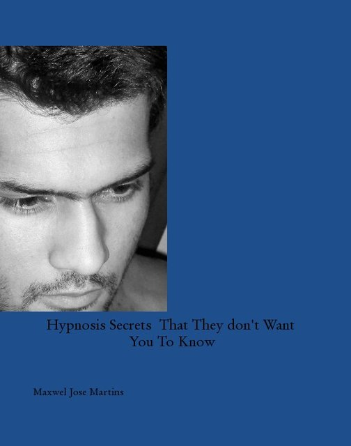 Hypnosis Secrets That They don't Want You To Know