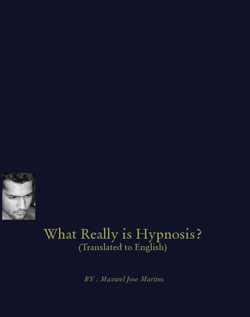 What Really is hypnosis? (Translated to English)
