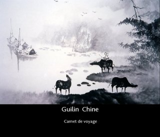 "Guilin  Chine ""Carnet de voyage"""