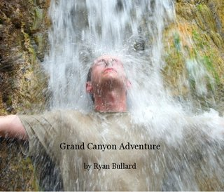 Grand Canyon Adventure by Ryan Bullard