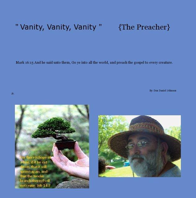 """ Vanity, Vanity, Vanity "" {The Preacher}"