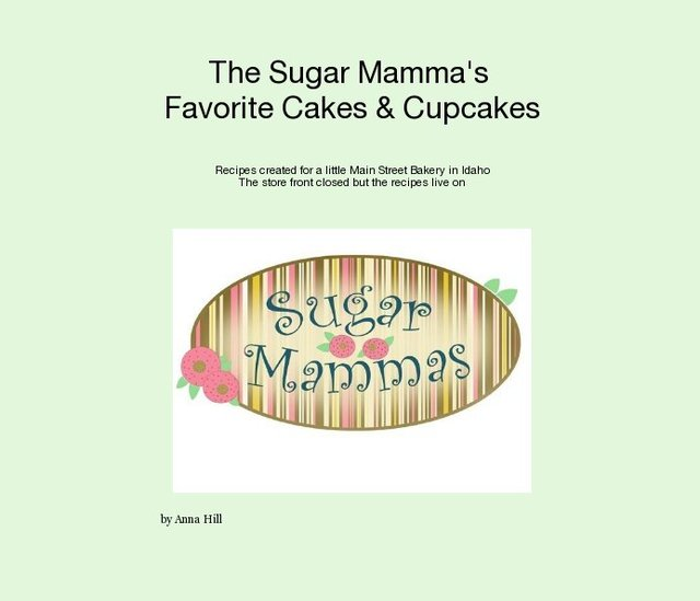 The Sugar Mamma's Favorite Cakes & Cupcakes