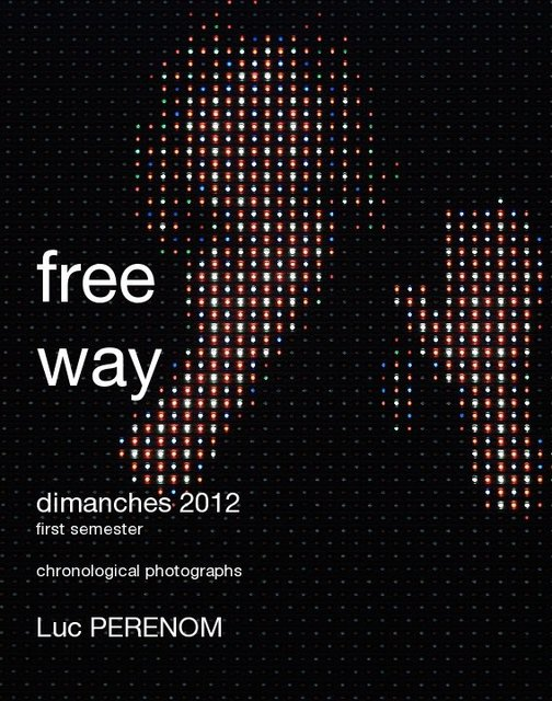 free way, dimanches 2012, first semester