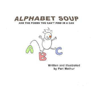 Alphabet Soup and the poems you can't find in a can