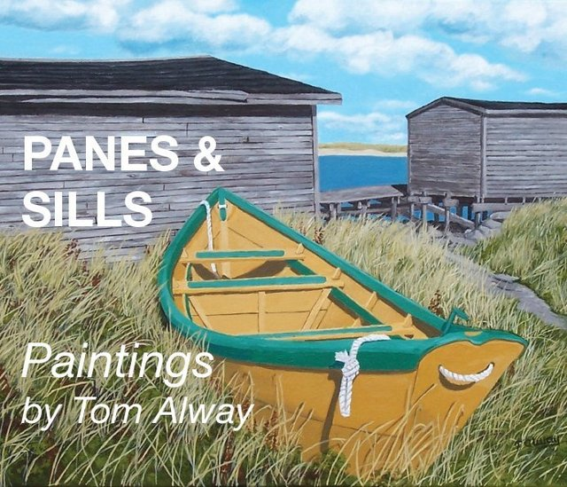 PANES & SILLS Paintings by Tom Alway