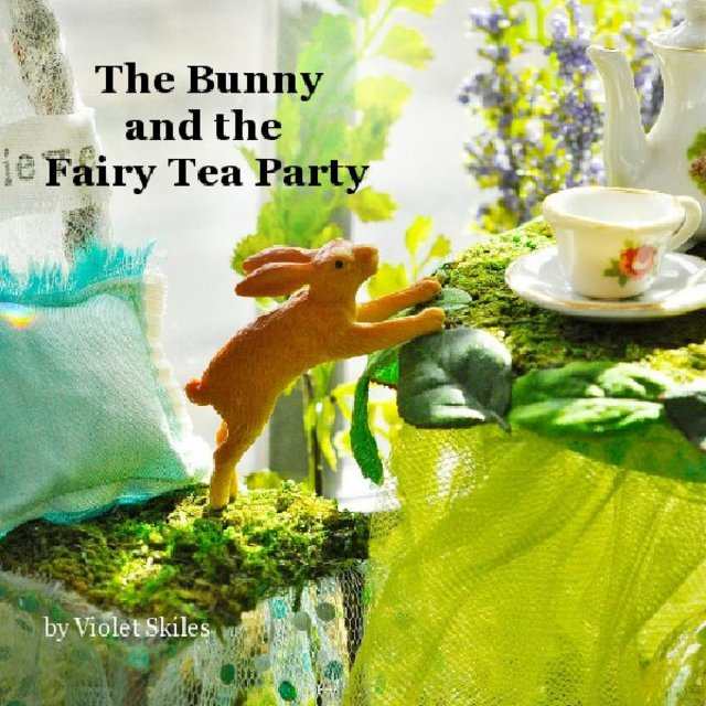 The Bunny and the Fairy Tea Party