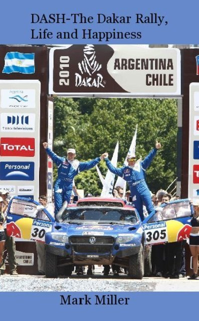DASH-The Dakar Rally, Life and Happiness