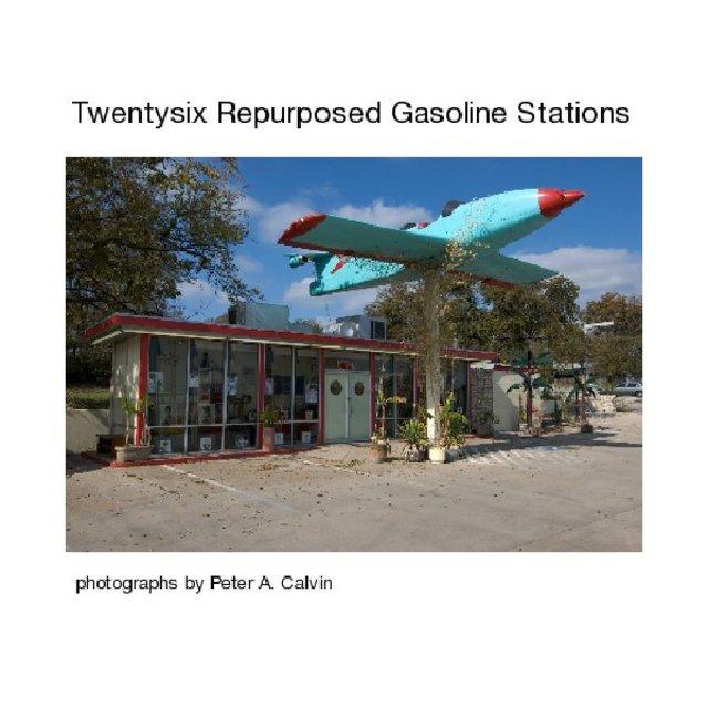Twentysix Repurposed Gasoline Stations