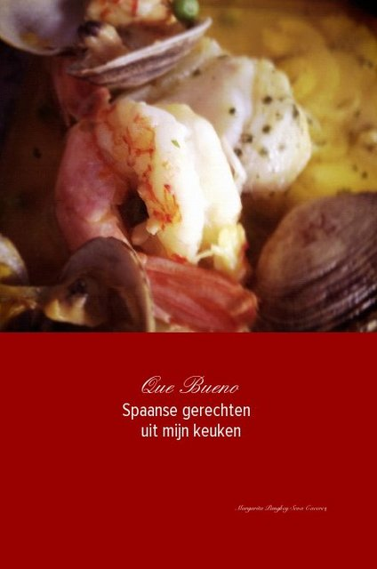 Que Bueno Spaanse gerechten uit mijn keuken